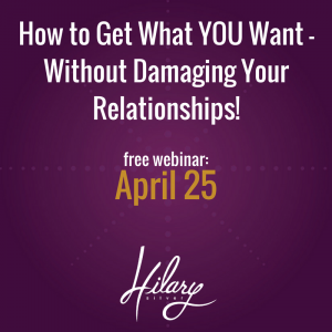 Confident Communication: How to get what you want without damaging your relationships
